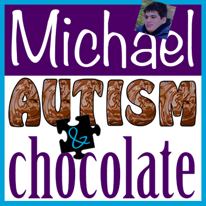 michael, autism and chocolate